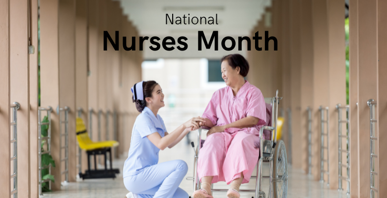 May is National Nurses Month
